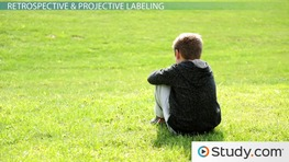 Labeling Theory and Crime: Stigma & Retrospective and Projective Labeling