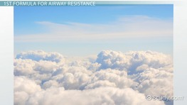 Airway Resistance: Definition, Formula & Issues