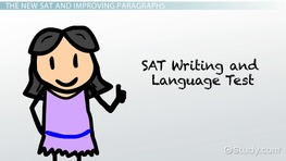Improving Paragraphs on the SAT: Question Types, Samples & Strategy