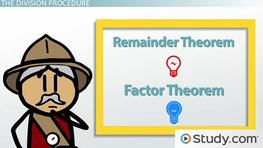 Remainder Theorem & Factor Theorem: Definition & Examples