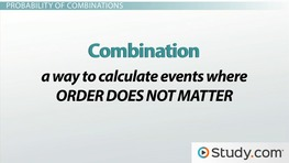 How to Calculate the Probability of Combinations
