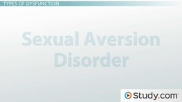 What Is a Sexual Dysfunction? - Definition, Phases & Types