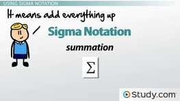 Using Sigma Notation for the Sum of a Series