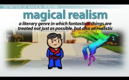 Magical Realism: Definition, Authors & Examples