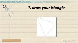 Constructing Inscribed & Circumscribed Triangles
