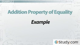 Addition Property of Equality: Definition & Example
