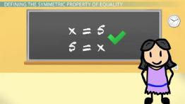 Symmetric Property of Equality: Definition & Examples