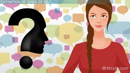 Sense Of Self in Psychology: Definition & Development