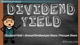 What Is Dividend Yield? - Definition & Calculation