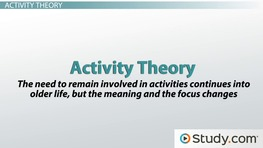 Social Theories of Aging: Definitions & Examples
