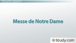 Guillaume de Machaut: Music and Ars Nova Style
