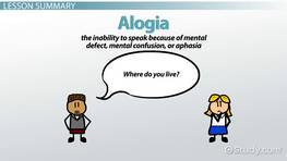 Alogia: Definition & Overview