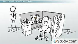 What Is Social Psychology? - Definition & Professions in the Field