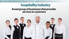 Hospitality Industry: Definition & Overview