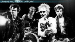 Punk Music: Definition, History & Bands