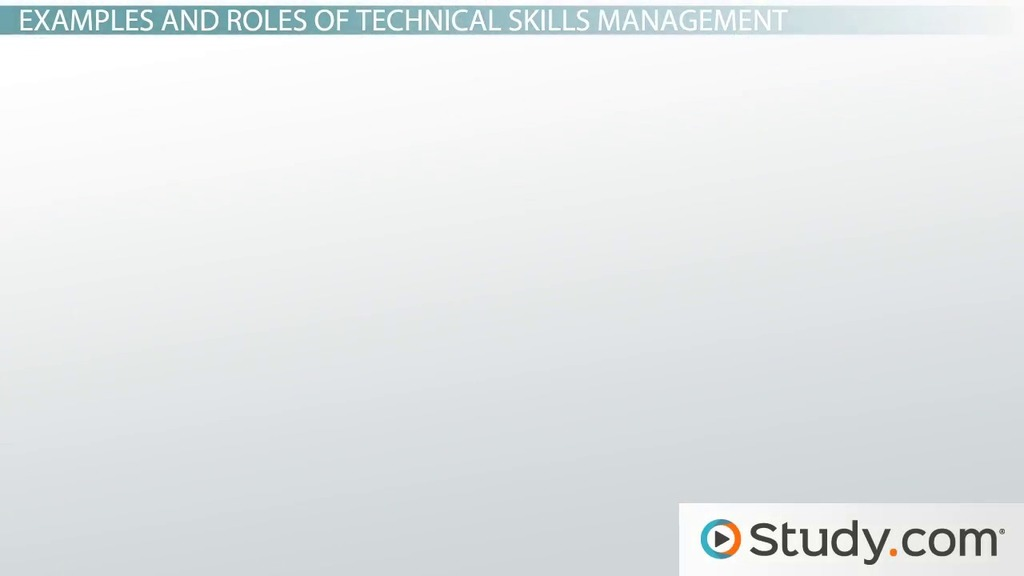 what are technical skills in management definition examples video lesson transcript studycom - What Is Technical Skills Examples