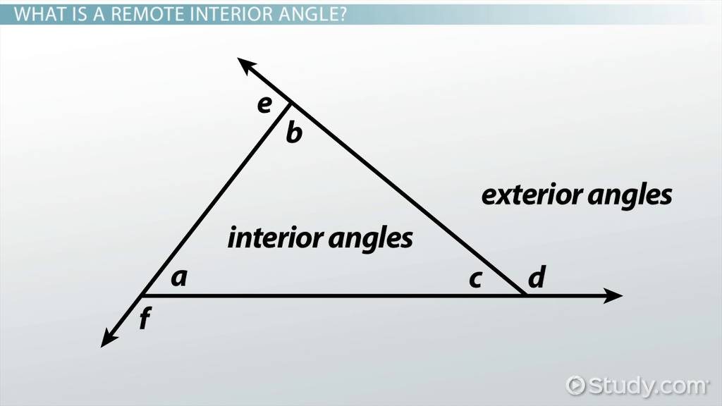 Remote interior angles definition examples video - Define exterior angle of a polygon ...